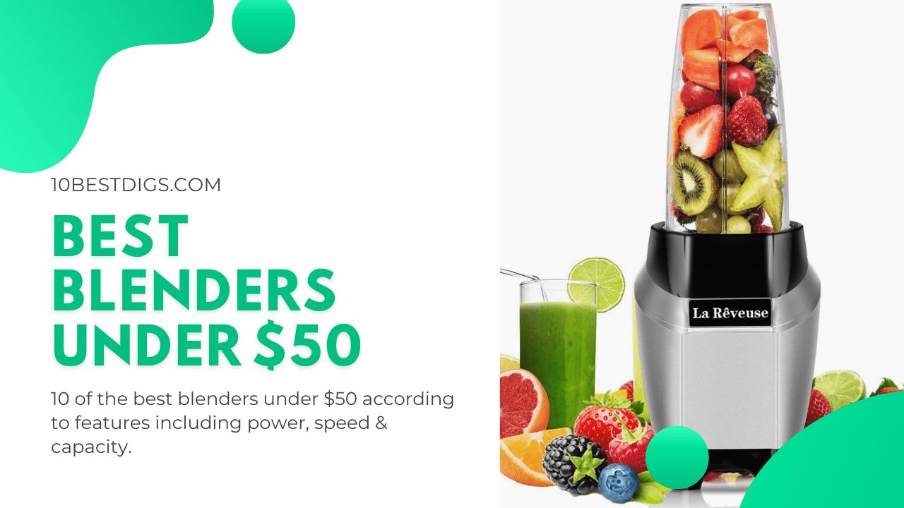Best blenders under 50$