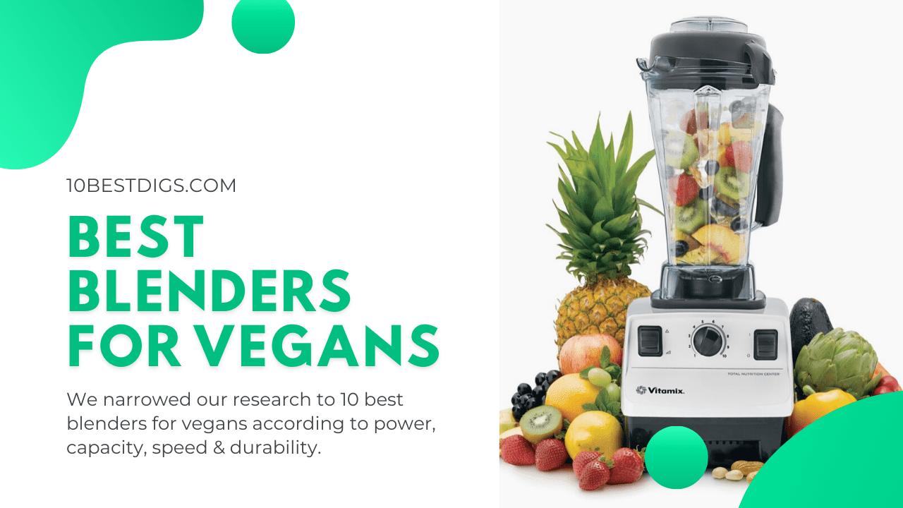 best blenders for vegans